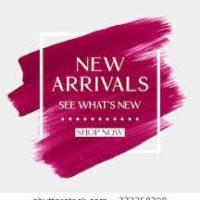 New Arrivals!!!